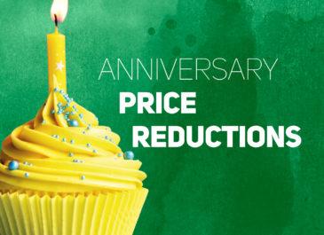 Anniversary Price Reductions